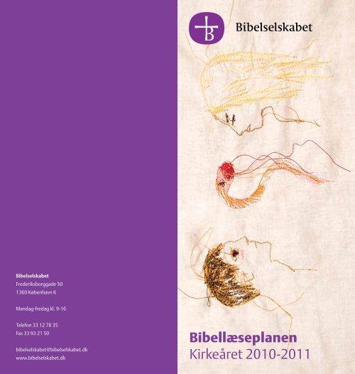 Forslag til daglig bibellæsning. hent planen for kirkeåret 2010/2011 ...