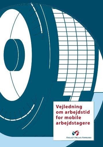 Vejledning om arbejdstid for mobile arbejdstagere - 3F Shop