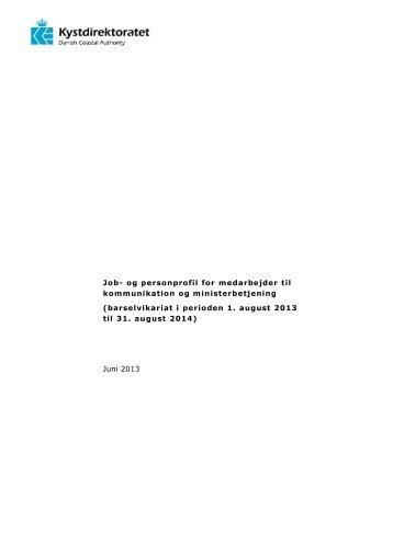 Job- og personprofil for medarbejder til kommunikation og ...