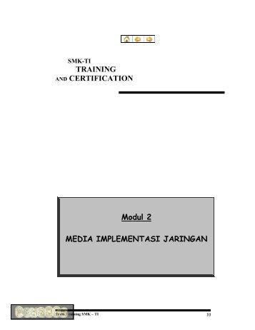 TRAINING AND CERTIFICATION Modul 2 MEDIA IMPLEMENTASI ...