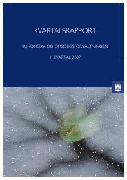 Kvartalsrapport 1. kvartal 2007 - Københavns Kommune