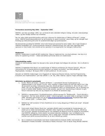 Formandens beretning Maj 2004 – September 2005 DASFAS, som ...