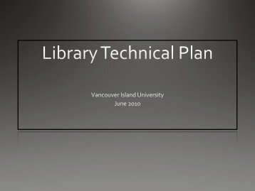 Library Technical Plan - Vancouver Island University