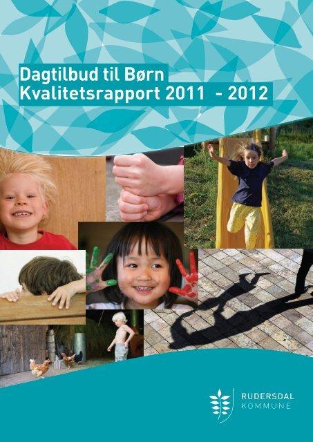 Dagtilbud til Børn Kvalitetsrapport 2011 - 2012