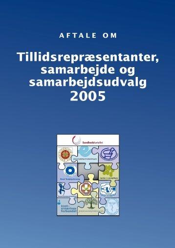 TR, samarbejde og samarbejdsudvalg, 2005
