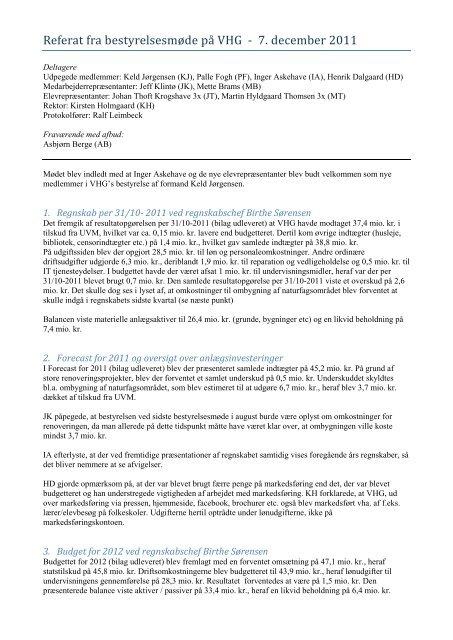 Referat fra bestyrelsesmøde på VHG - 7. december 2011