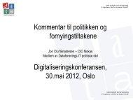10.15 Kommentarer til politikken og fornyingstiltakene - Difi