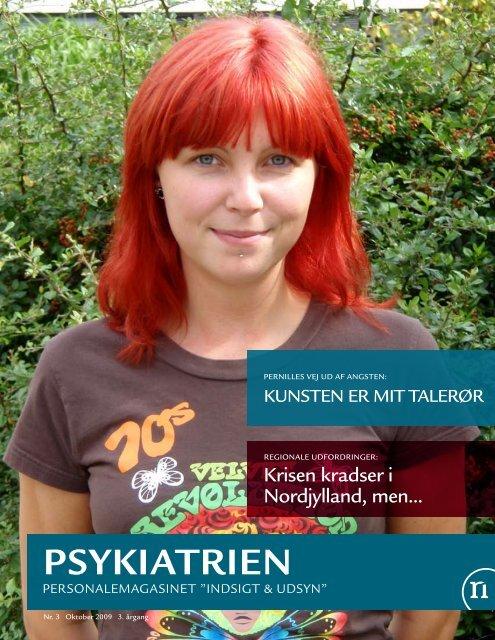 Indsigt og Udsyn - Oktober 2009 - Psykiatrien - Region Nordjylland