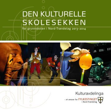 Programhefte grunnskole 2013-14 - Den kulturelle skolesekken i ...