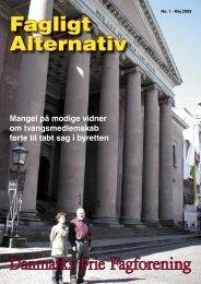Maj 1-09.indd - Danmarks Frie Fagforening