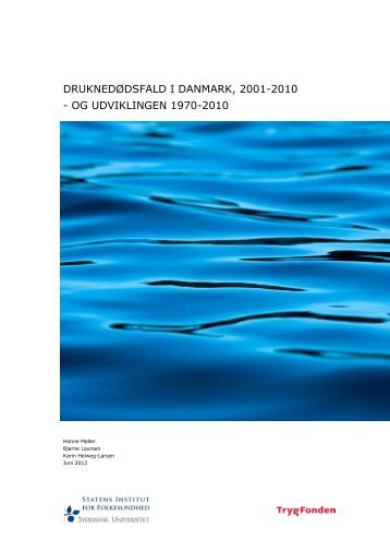 Druknedøde i Danmark 2001-2006 - Statens Institut for Folkesundhed