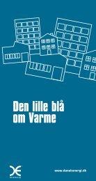 Den lille blå om varme (åbner 8 mb pdf) - Energi & Miljø