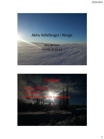 Aktiv fellefangst i Norge - Norges Bondelag