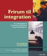 Frirum til integration - kort version - Aarhus Kommunes Biblioteker
