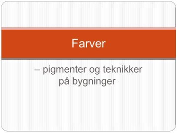Farver - Rum