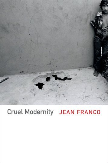 Cruel Modernity JEAN FRANCO - Duke University Press