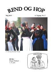 Maj 2013 6. Årgang Nr. 2 HUSK - Amager folkedansere