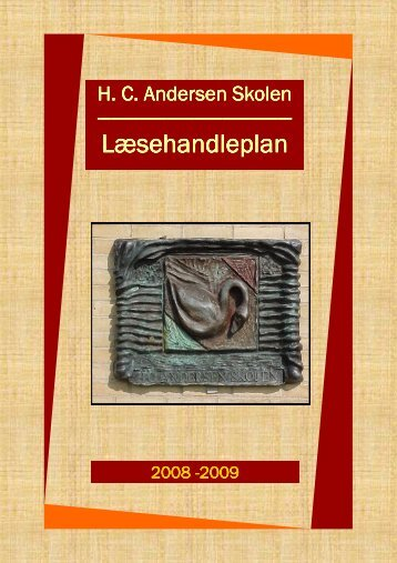 Læsehandleplan Læsehandleplan - Skoleporten HC Andersen Skolen