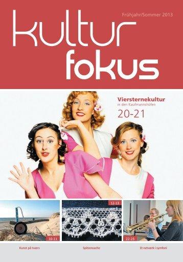 Kulturblad Kulturfokus forår/ sommer 2013 - Regionskontor