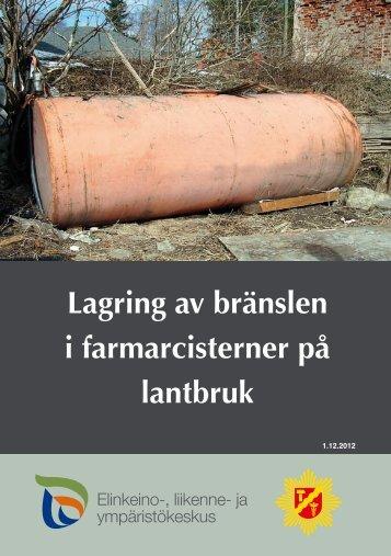 Lagring av bränslen i farmarcisterner på lantbruk - Tampere