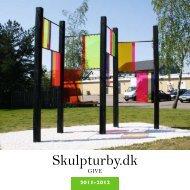 Give styrkes via kunsten! - Skulpturby.dk