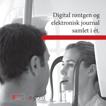 Digital røntgen og elektronisk journal samlet i ét. - A-Data