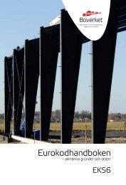Eurokodhandboken - allmänna grunder och laster - Prefabsystem