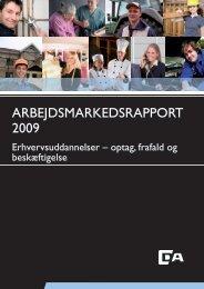 ARBEJDSMARKEDSRAPPORT 2009 - Dansk Arbejdsgiverforening