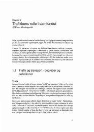 Trafikkens rolle i samfundet - Vejforum