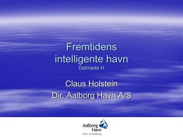 Direktør Claus Holstein, Aalborg Havn