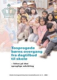 Tosprogede børns overgang fra dagtilbud til skole