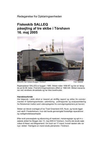 SALLEQs påsejling af tre skibe den 16. maj 2005
