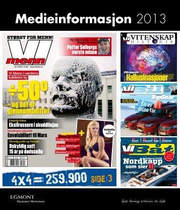 mediainformasjon vi menn 2013 - Egmont Hjemmet Mortensen