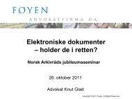 Elektroniske dokumenter - holder de i retten? - Norsk Arkivråd