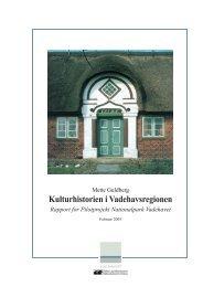 Kulturhistorien i Vadehavsregionen - Danmarks nationalparker