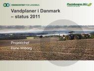 Vandplaner i Danmark - status 2011 (Indlæg på ... - LandbrugsInfo