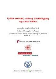 Fysisk aktivitet; omfang, tilrettelegging og sosial ulikhet