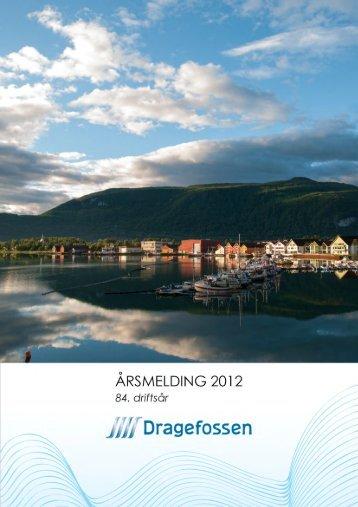 Årsberetning 2012 - Dragefossen Kraftanlegg AS