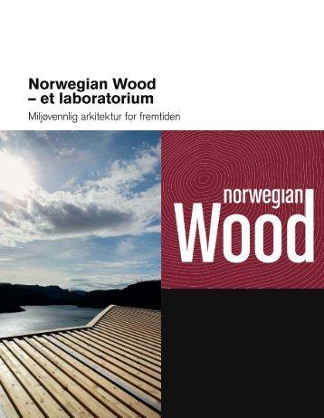 Norwegian Wood – et laboratorium - Byggekostnadsprogrammet