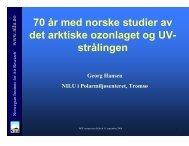 70 år med norske studier av det arktiske ozonlaget og UV- strålingen