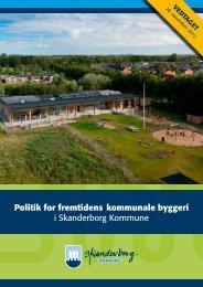 Politik for fremtidens kommunale byggeri i Skanderborg Kommune