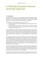 4. Offentligt finansieret aktivitet på private sygehuse - Politiken