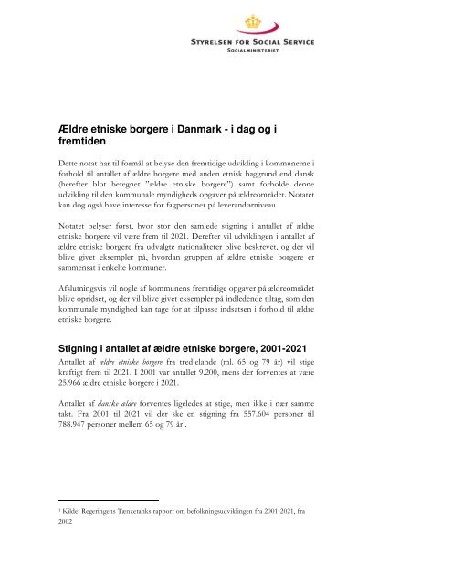 Ældre etniske borgere i Danmark - i dag og i fremtiden - Social