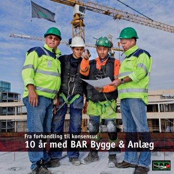 10 år med BAR Bygge & Anlæg - Thomas Søndergaard