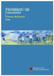 Tema reiseliv 2009 (pdf) - Hordaland fylkeskommune