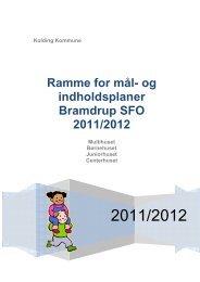 """Ramme for mål- og indholdsplaner i SFO"""". - Bramdrup Skole ..."""