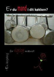 Kogebog: Er du mand i dit køkken? - Til forsiden