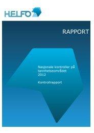 Nasjonal kontroll på tannhelseområdet 2012 (pdf) - Helfo