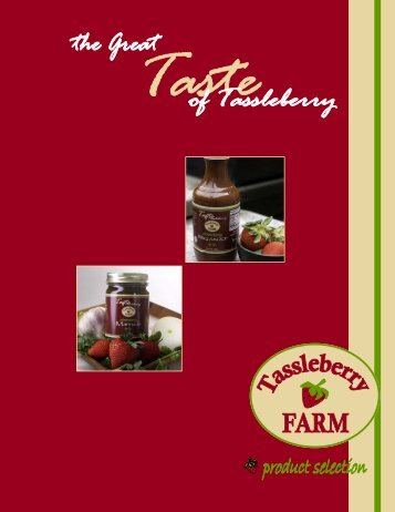 View Full Product Catalog HERE - Tassleberry Farms