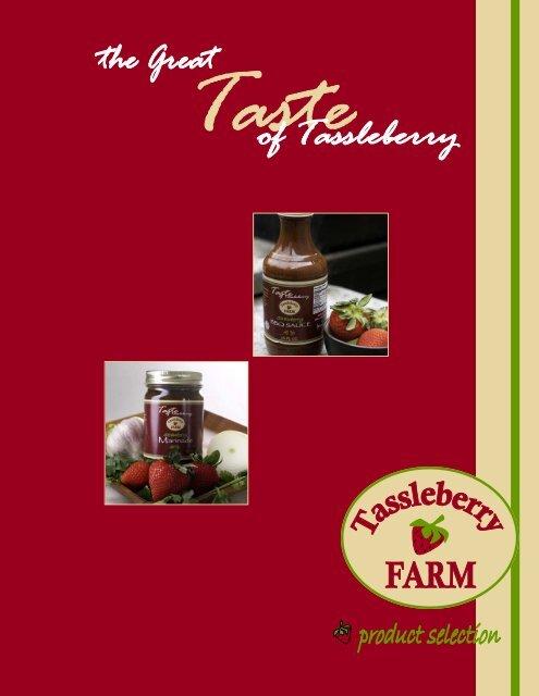 739b75b1b5b9 View Full Product Catalog HERE - Tassleberry Farms